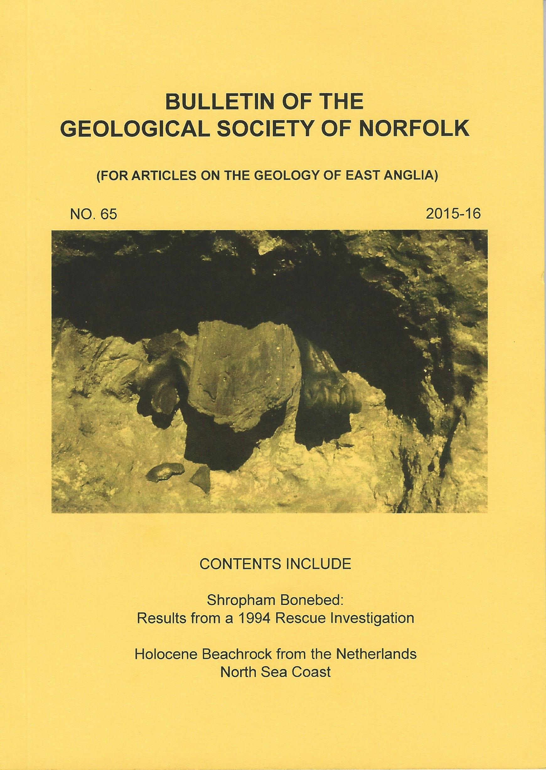 Bulletin of the Geological Society of Norfolk. - No. 65 (2015-16)